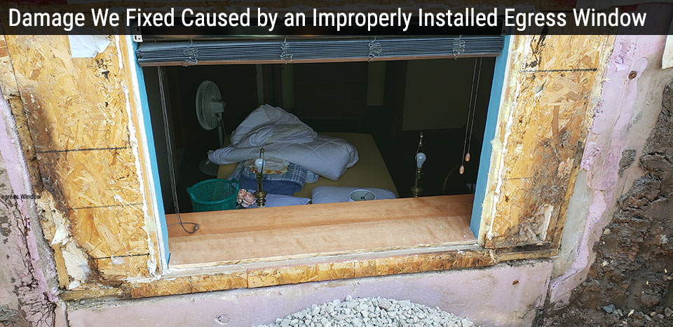 Repair of Damage Caused by an Improperly Installed Egress Window in Green Bay, WI